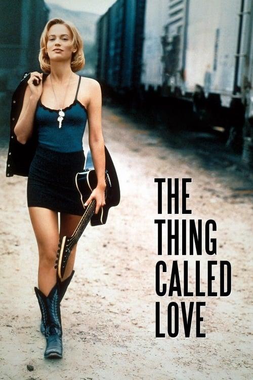 ดูหนังออนไลน์ The Thing Called Love (1993)