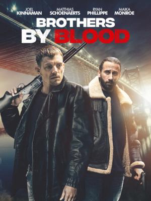ดูหนังออนไลน์ Brothers by Blood (2020) ลบคมปมเลือด