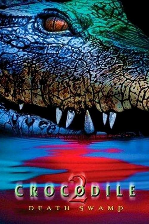 ดูหนังออนไลน์ Crocodile 2 Death Swamp 2002