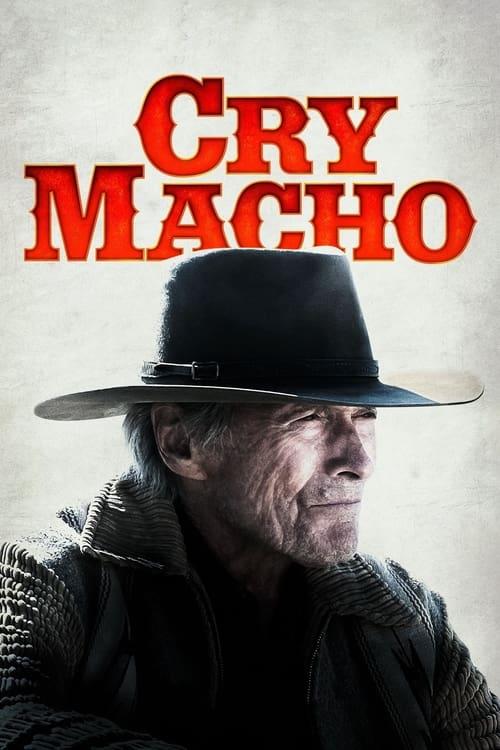 ดูหนังออนไลน์ Cry Macho 2021