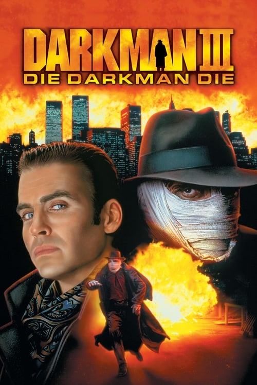 ดูหนังออนไลน์ Darkman 3 Die Darkman Die (1996) ดาร์คแมน 3 พลิกเกมล่า