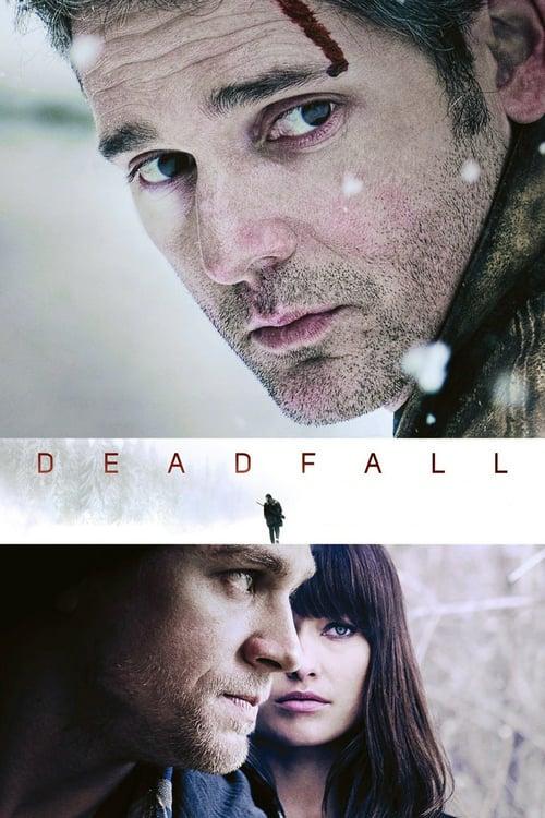 ดูหนังออนไลน์ Deadfall (2012) คู่โจรกรรมมหาประลัย