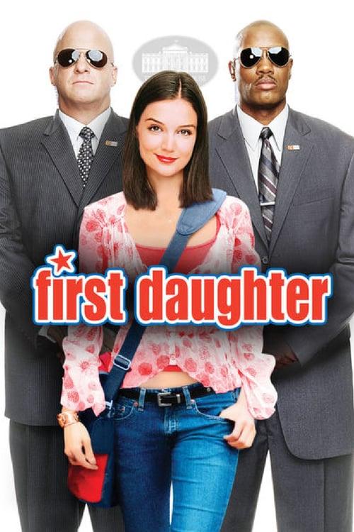 ดูหนังออนไลน์ First Daughter (2004)