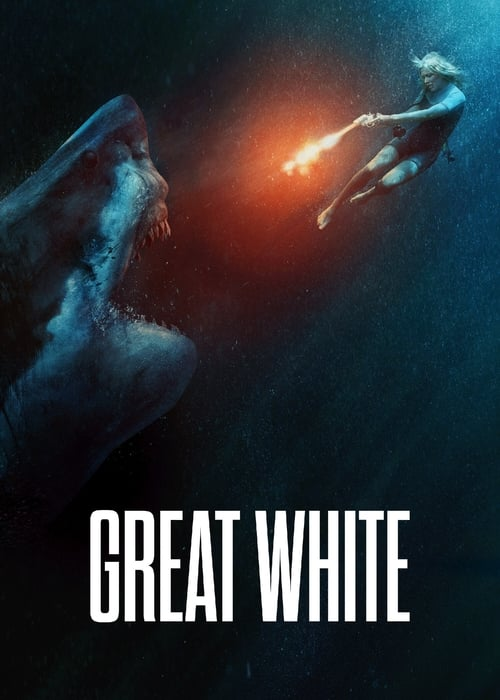 ดูหนังออนไลน์ Great White (2021) เทพเจ้าสีขาว