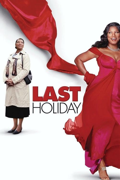 ดูหนังออนไลน์ฟรี Last Holiday (2006) วันหยุดสุดท้าย