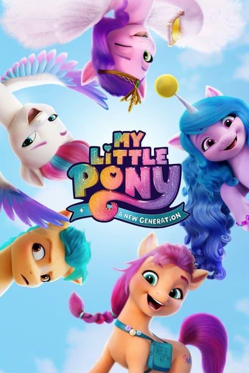 ดูหนังออนไลน์ฟรี My Little Pony – A New Generation 2021 มายลิตเติ้ลโพนี่ เจนใหม่ไฟแรง NETFLIX