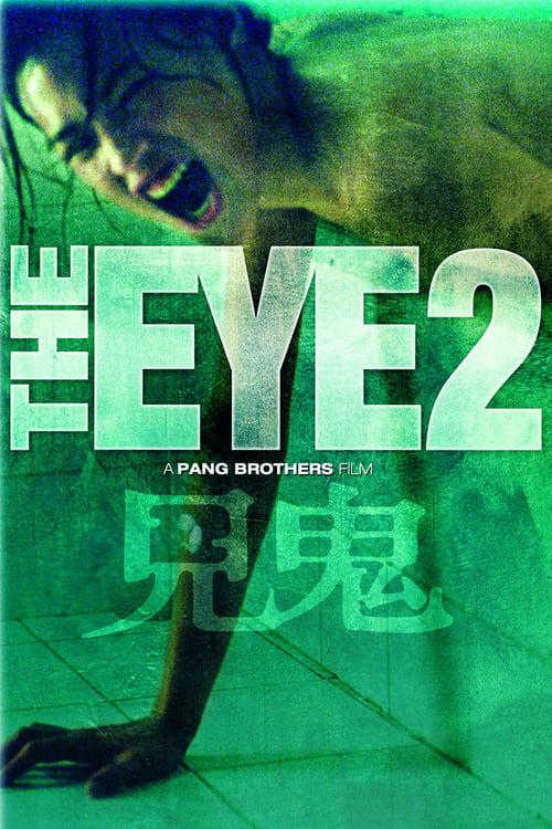 ดูหนังออนไลน์ [NETFLIX] The Eye 2 (2004) คนเห็นผี 2