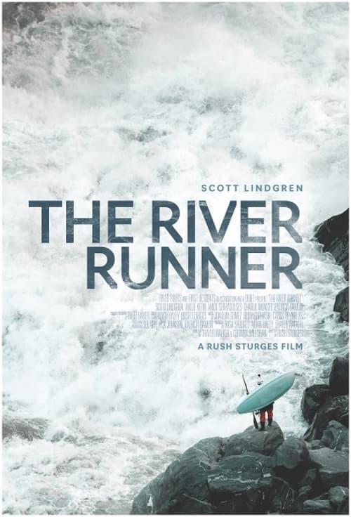 ดูหนังออนไลน์ฟรี [NETFLIX] The River Runner (2021)