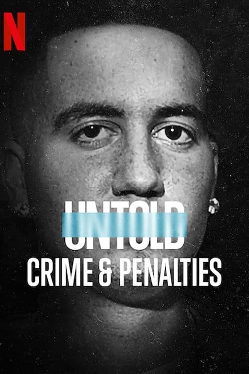 ดูหนังออนไลน์ [NETFLIX] Untold Crime and Penalties (2021) ผิดกติกาต้องรับโทษ