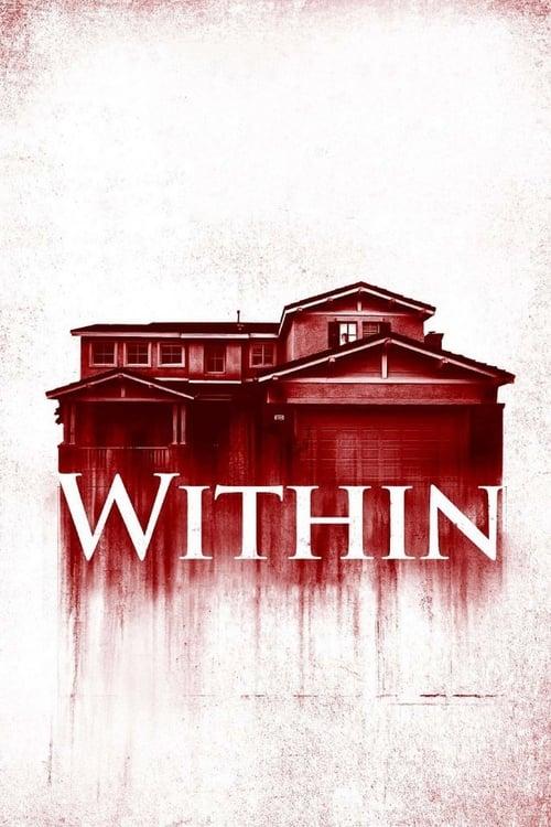 ดูหนังออนไลน์ [NETFLIX] Within (2016) มันแอบอยู่ในบ้าน