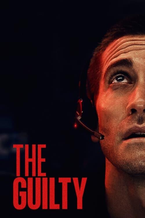 ดูหนังออนไลน์ฟรี The Guilty 2021 Netflix