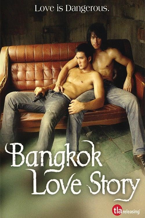 ดูหนังออนไลน์ฟรี Bangkok Love Story (2007) เพื่อน…กูรักมึงว่ะ