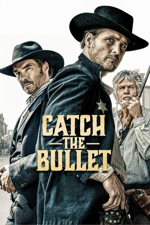 ดูหนังออนไลน์ฟรี Catch the Bullet (2021)
