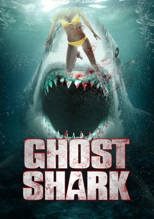 ดูหนังออนไลน์ฟรี Ghost Shark (2013) ฉลามปีศาจ
