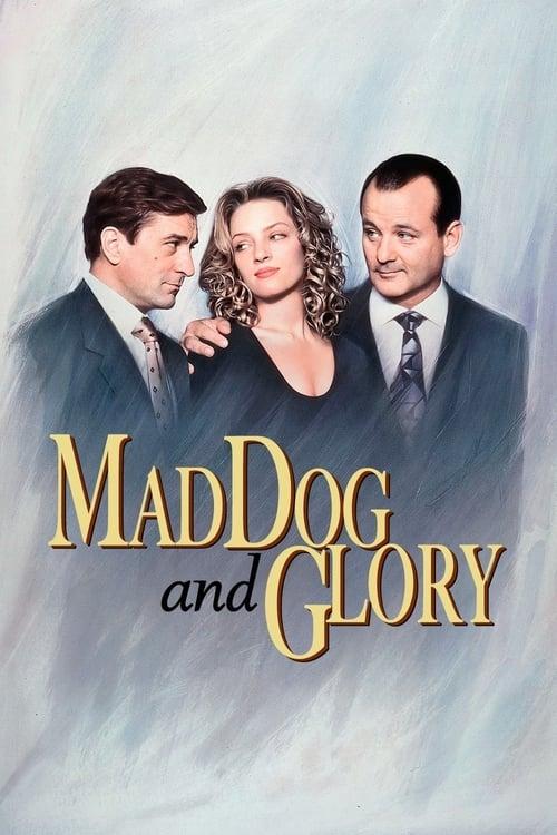 ดูหนังออนไลน์ฟรี Mad Dog and Glory (1993)