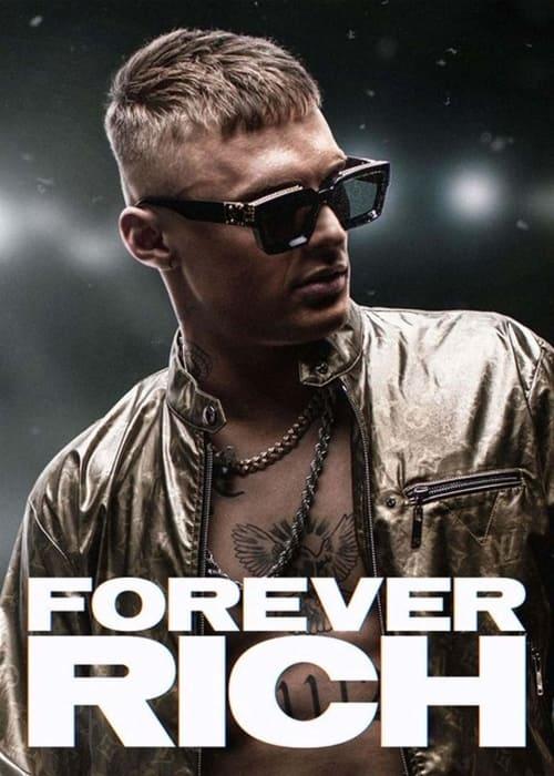ดูหนังออนไลน์ฟรี [NETFLIX] Forever Rich (2021) ฟอร์เอเวอร์ ริช