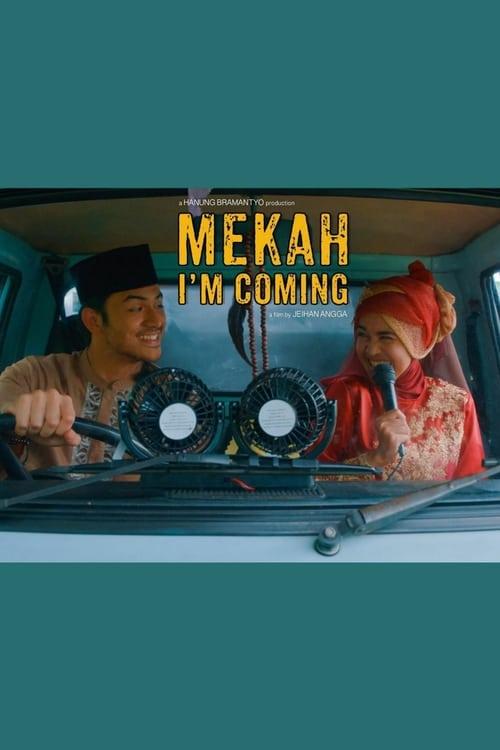 ดูหนังออนไลน์ฟรี [NETFLIX] Mekah Im Coming (2019) พิสูจน์รัก ณ เมกกะ