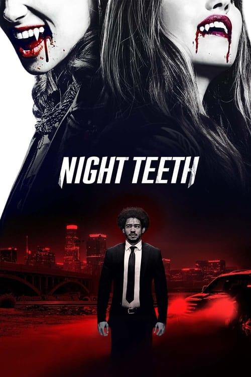 ดูหนังออนไลน์ฟรี [NETFLIX] Night Teeth (2021) เขี้ยวราตรี