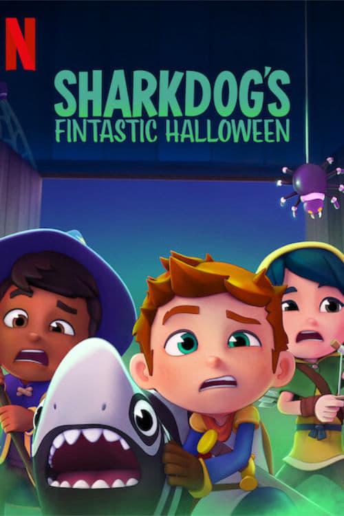 ดูหนังออนไลน์ฟรี [NETFLIX] Sharkdogs Fintastic Halloween (2021) ชาร์คด็อกกับฮาโลวีนมหัศจรรย์