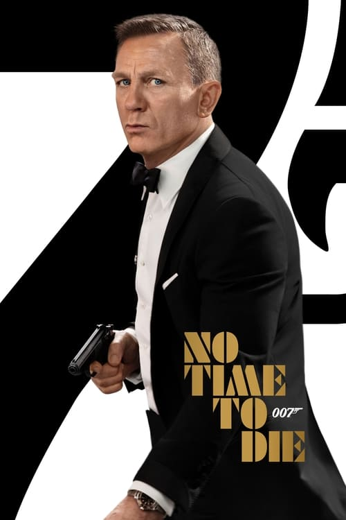 ดูหนังออนไลน์ฟรี NO TIME TO DIE (2021) เจมส์ บอนด์ 007 ภาค 26 พยัคฆ์ร้ายฝ่าเวลามรณะ