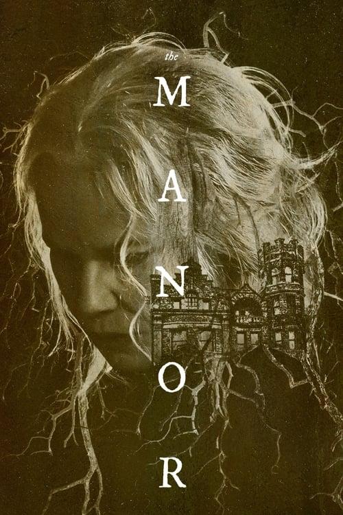 ดูหนังออนไลน์ The Manor (2021)