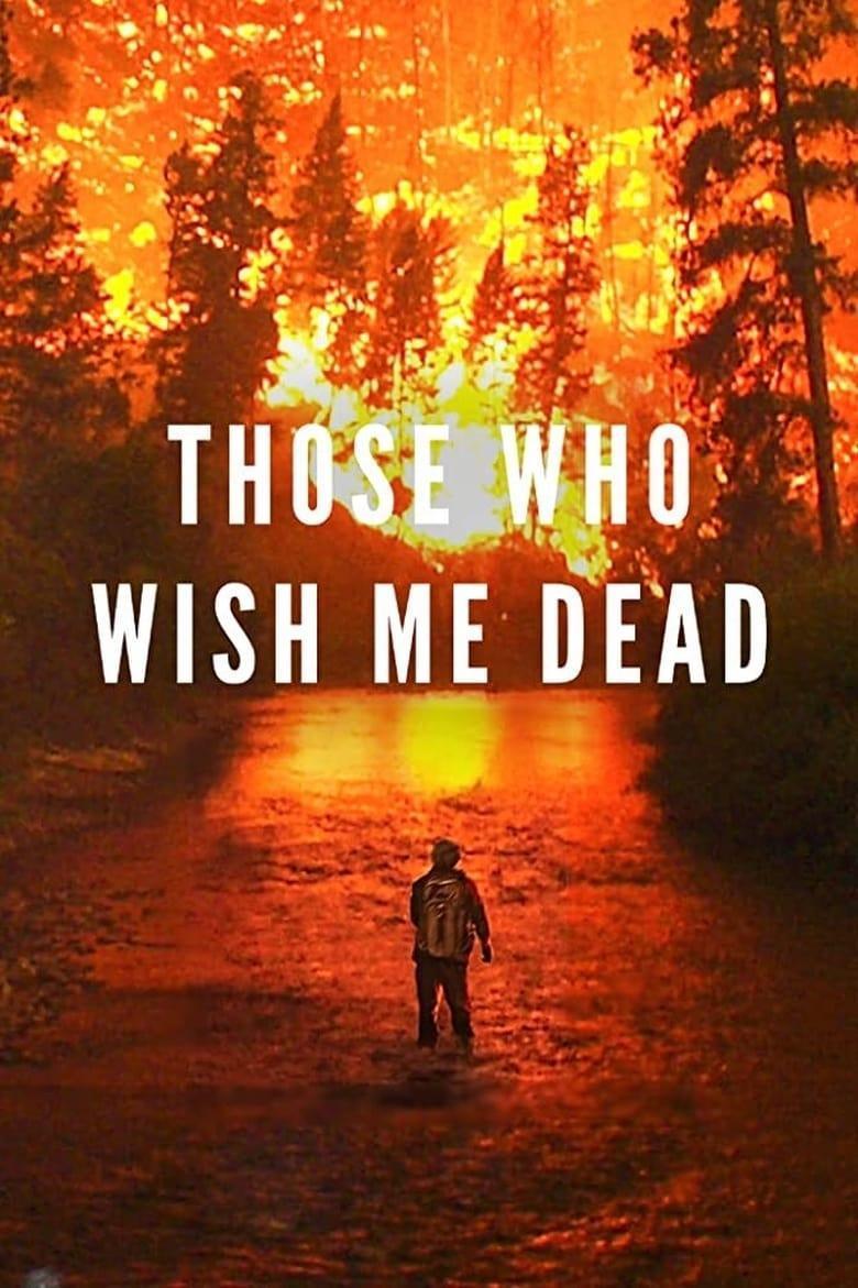 ดูหนังออนไลน์ฟรี Those Who Wish Me Dead (2021) ใครสั่งเก็บตาย