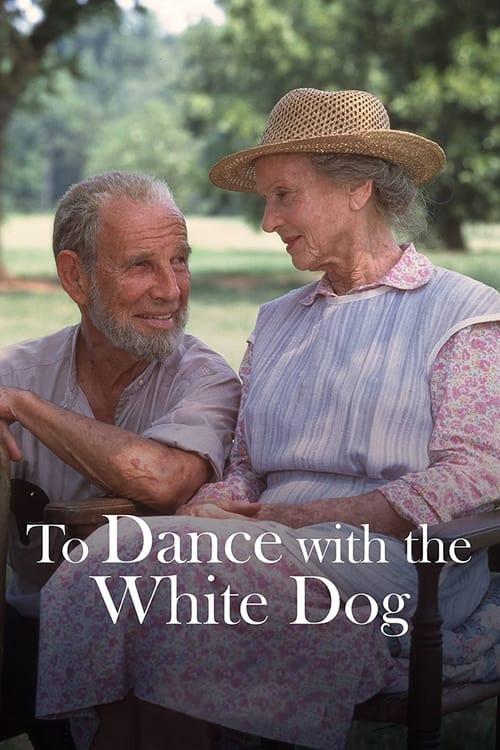 ดูหนังออนไลน์ To Dance with the White Dog (1993)